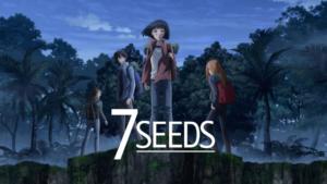 『7SEEDS(第1期)』アニメ無料動画