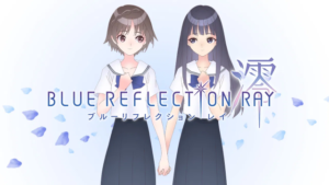 『BLUE REFLECTION RAY/澪』アニメ無料動画